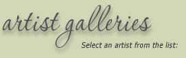 Artist Galleries: select an artist from the list...